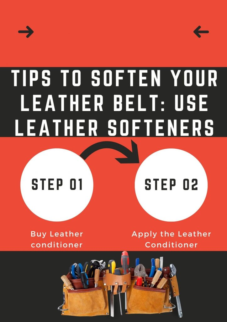 Use Leather Softeners