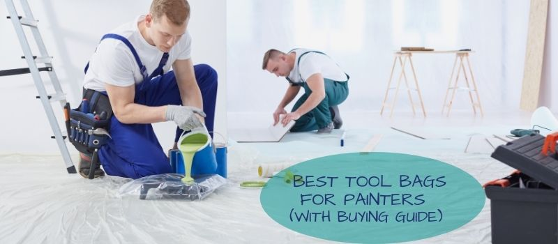 best tool bags for painters 1