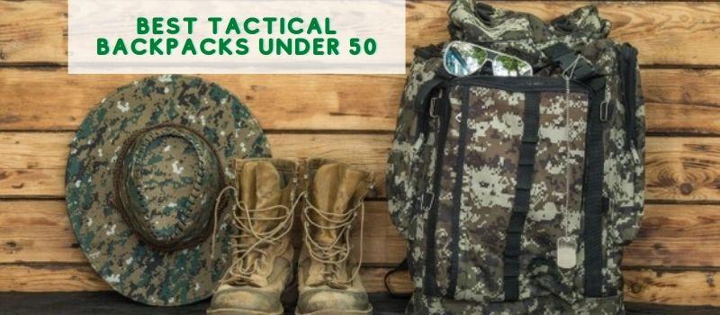 Best Tactical Backpacks Under 50